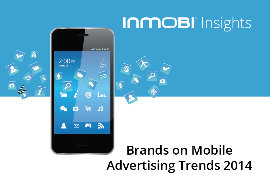 Brands On Mobile Advertising Trends 2014