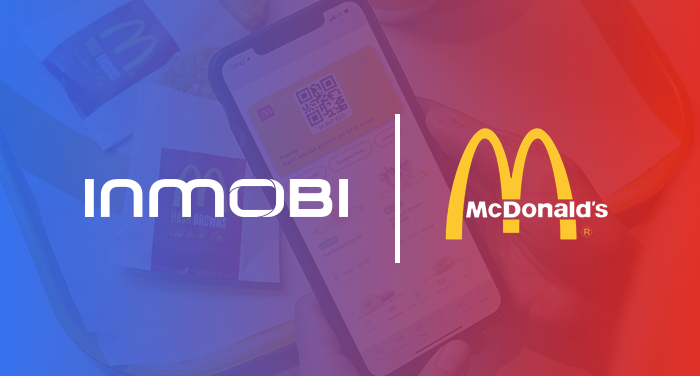 InMobi Helps McDonald's See Engagement Rate 182% Above Benchmarks